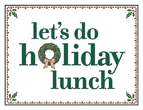 Lets do holiday lunch